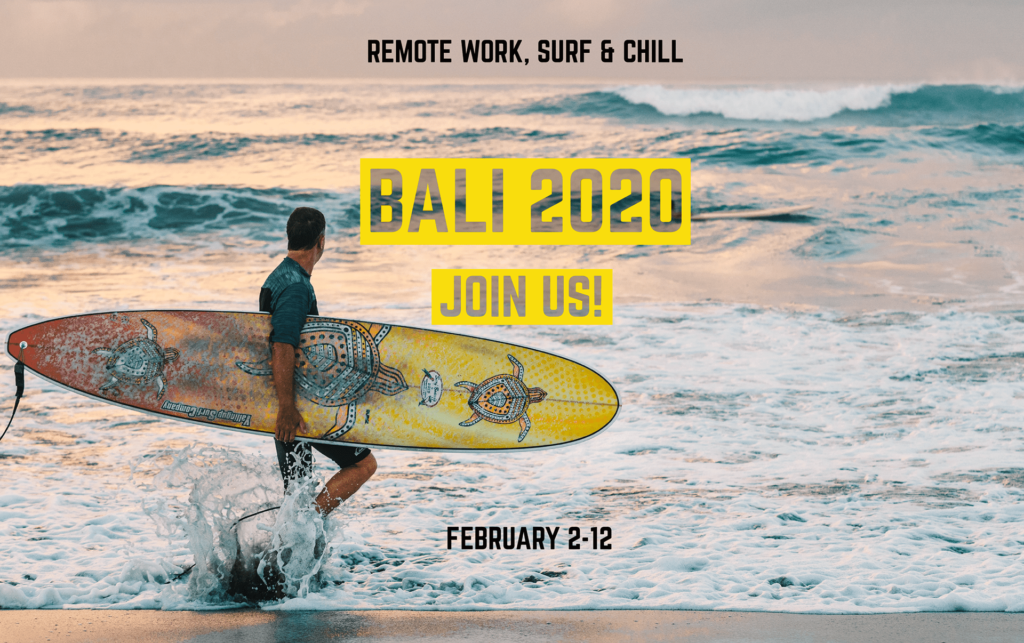 Extreme Tribe goes to Bali in February 2020. Read more and join us to work remotely, surf and find new connections