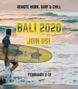 Extreme Tribe is going to Bali in February 2019. Join us for surfing and working remotely!